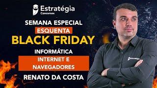 Semana Especial Esquenta Black Friday - Informática: Internet e Navegadores