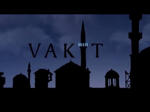 VAKİT / TIME