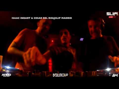 ISAAC INDART & CESAR DEL RIO @ SLIP OPENING PARTY, THE CLUB CAFE BERLIN, MADRID (SPAIN) 27/07/2017