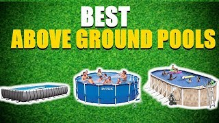Best Above Ground Pool 2021 [RANKED] | Best Above Ground Pools Reviews