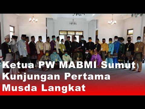 Ketua PW MABMI Sumut Kunjungan Pertama Musda Langkat