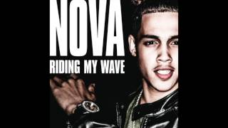 NOVA 'RIDING MY WAVE' Produced By Jermaine Dupri & Bryan Michael Cox