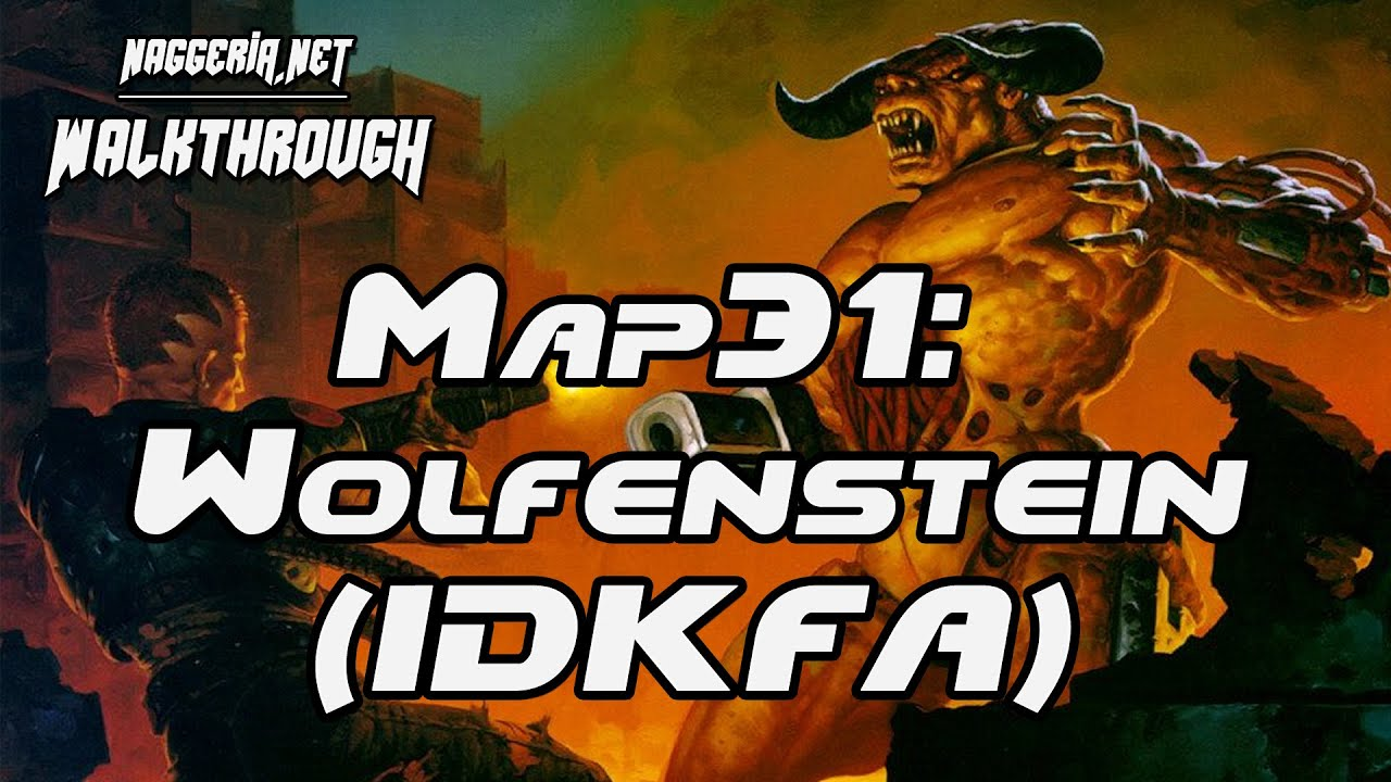 "[Doom 2 Komplettlösung] Map31: ""Wolfenstein (IDKFA)"" Walkthrough (Ultra-Violence)"