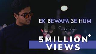 Woh Kisi Aur - Vicky Singh | Phir Bewafai | Cover   - YouTube