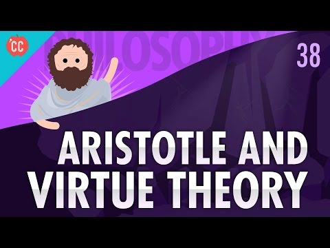 Aristotle & Virtue Theory: Crash Course Philosophy #38