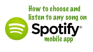 [English] How to Choose and Listen to any Song on Spotify mobile app