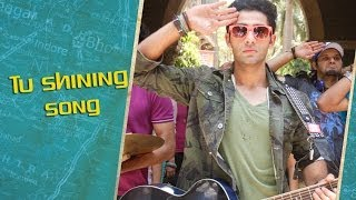 Tu Shining - Song Video - Lekar Hum Deewana Dil