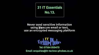 IT Techno-Phobes Limited Tip 13 – IT Support Services In Halesowen
