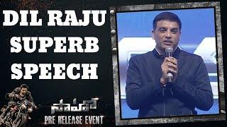 Dil Raju Superb Speech | Saaho Pre Release Event | Shreyas Media |