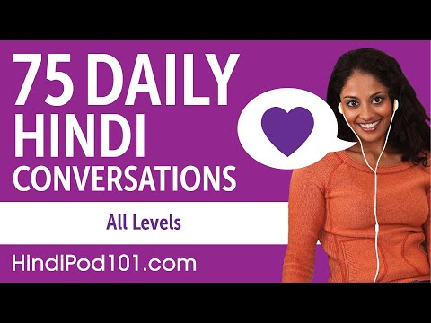 2 Hours of Daily Hindi Conversations - Hindi Practice for ALL Learners