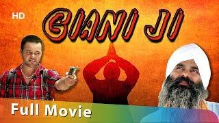Giani Ji : Gurchet Chitarkar | New Punjabi Movie 2019 | Full HD Movie | Latest Punjabi Film 2019