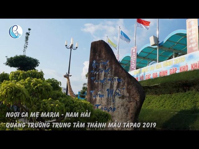 Ngợi ca Mẹ Maria – Nam Hải
