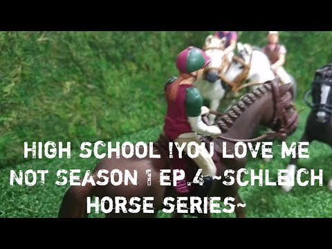 You love me NOT Season 1 ep.4 ~ kristina kashytska schleich horse high school
