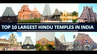 TOP 10 LARGEST HINDU TEMPLES IN INDIA