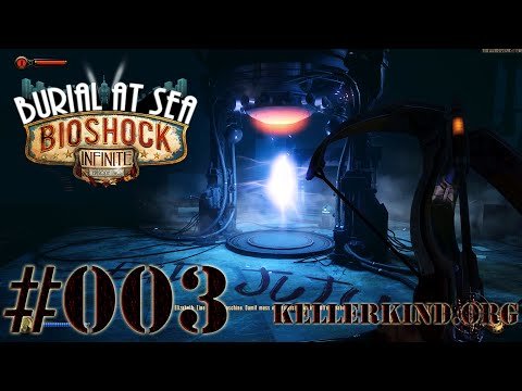 Bioshock Infinite - Burial at Sea EP.2 #003 - Der Riss ★ [HD|60FPS]