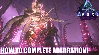 HOW TO COMPLETE ARK ABERRATION! - (ASCEND) - ROCKWELL BOSS! - THE END