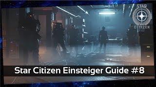Star Citizen Einsteiger Guide #8 Wie bleibe ich auf dem laufenden? [Deutsch]