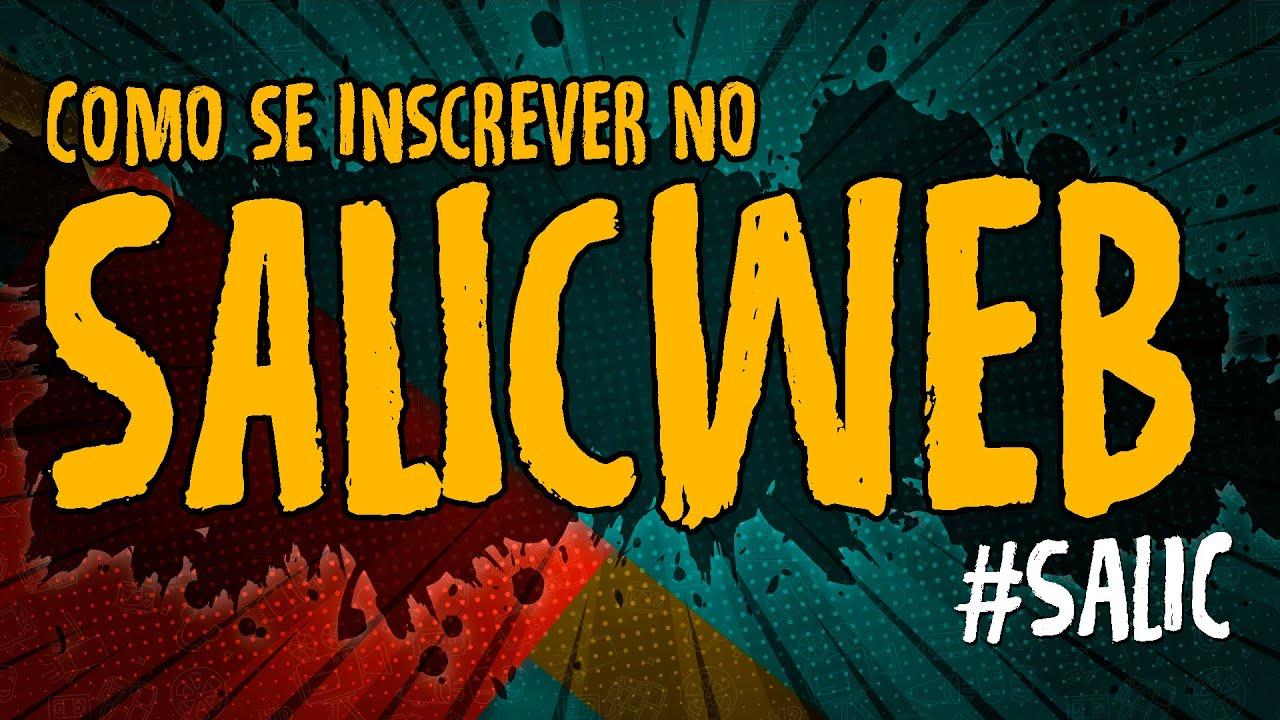 Como se Inscrever no SALICWEB – #SALIC