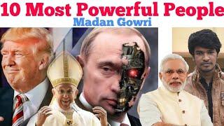 Top 10 Most Powerful People 2018 | Tamil | Madan Gowri