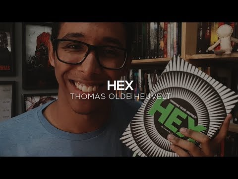 DICA DE LEITURA: HEX, do Thomas Olde Heuvelt | Um Bookaholic