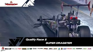Qualify Run 2: Super Dragster Benzene | Super Dragster Diesel | Souped Up 2019