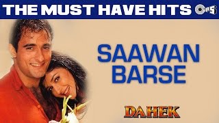Saawan Barse Tarse Dil – Dahek – Hariharan & Sadhana Sargam