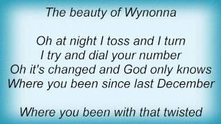 Daniel Lanois - For The Beauty Of Wynona Lyrics