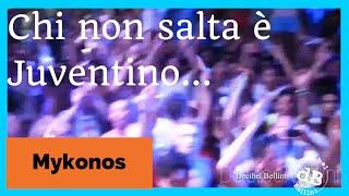 preview picture of video 'E chi non salta è Juventino (Coro) Mykonos Tropicana Greece'