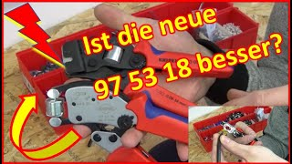 360° Neue Knipex Presszange 97 53 18 - Was is neu? Besser als der Vorgänger?