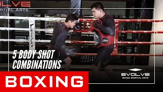 Boxing | 5 Body Shot Combinations | Evolve University