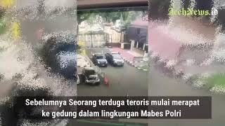 VIDEO - Perempuan Terduga Teroris Tewas Ditembak Polisi Mabes Polri