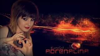 preview picture of video 'KarolaJ - Adrenalina'