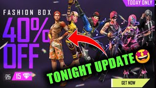 TONIGHT UPDATE🤔 | FREE FIRE NEW EVENT | 27 JULY EVENT FASION BOX 40% OFF FREE FIRE | NEW UPDATE