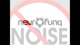 Mikro - NOISE (NEUROFUNQ REMIX)