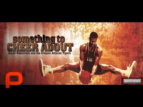 Something to Cheer About - Full Basketball Documentary