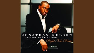"""Video thumbnail of """"Jonathan Nelson - Fill My Cup Lord I Need Thee Every Hour [Medley]"""""""