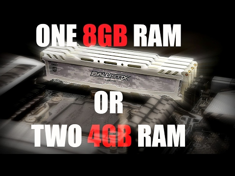 1x8GB RAM Stick Or 2x4GB RAM Sticks? PC Gaming