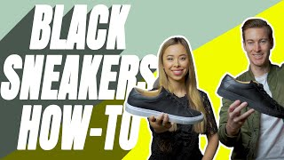 How To Wear Black Sneakers | Men's Shoe Style Advice | Men's Shoes