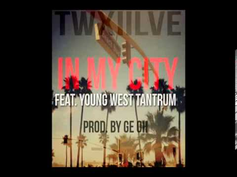 TwXIIlve   In My City ft  Elle Goulding and Young West Tantrum Prod  By Ge Oh