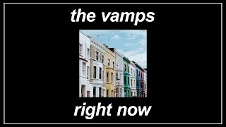 Right Now   The Vamps (feat. Krept & Konan) (Lyrics)