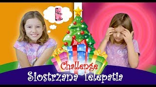 Siostrzana Telepatia Prezenty Świąteczne 🤶🏼🎄CHALLENGE!!, Siostra kontra siostra