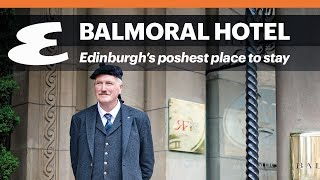 Balmoral Hotel: Edinburgh's poshest place to stay | Esquire Travel
