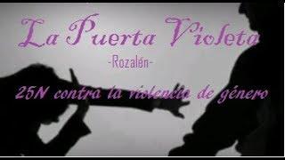 La Puerta Violeta, Rozalén   Vídeo 25n Contra La Violencia De Género, Hecho Por   Meeeri