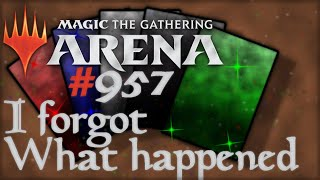 Let's Play Magic the Gathering: Arena - 957 - I forgot What happened