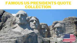 Famous US President Quote Collection | Quotes about Leadership, Government, Motivational - 1 Hour