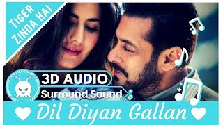 Dil Diyan Gallan - Atif Aslam  Extra 3d   Surround Sound  Use Headphones 👾