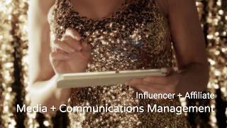 Influencer + Affiliate Program Media and Communications Management