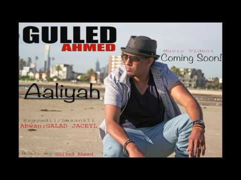 GULLED AHMED- Aaliyah new song