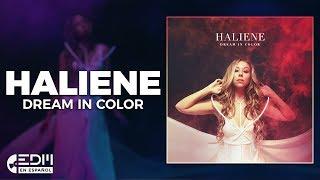 [Lyrics] HALIENE - Dream In Color [Letra en Español]