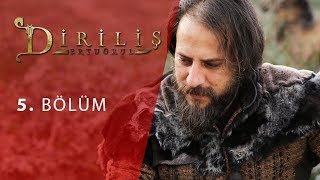 episode 5 from Dirilis Ertugrul